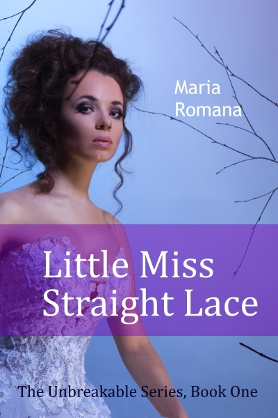 Little Miss Straight Lace Book 1