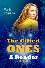 The Gifted Ones: A Reader (Book 1) Cover