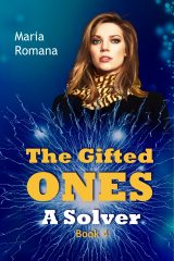 The Gifted Ones: A Solver (Book 4)